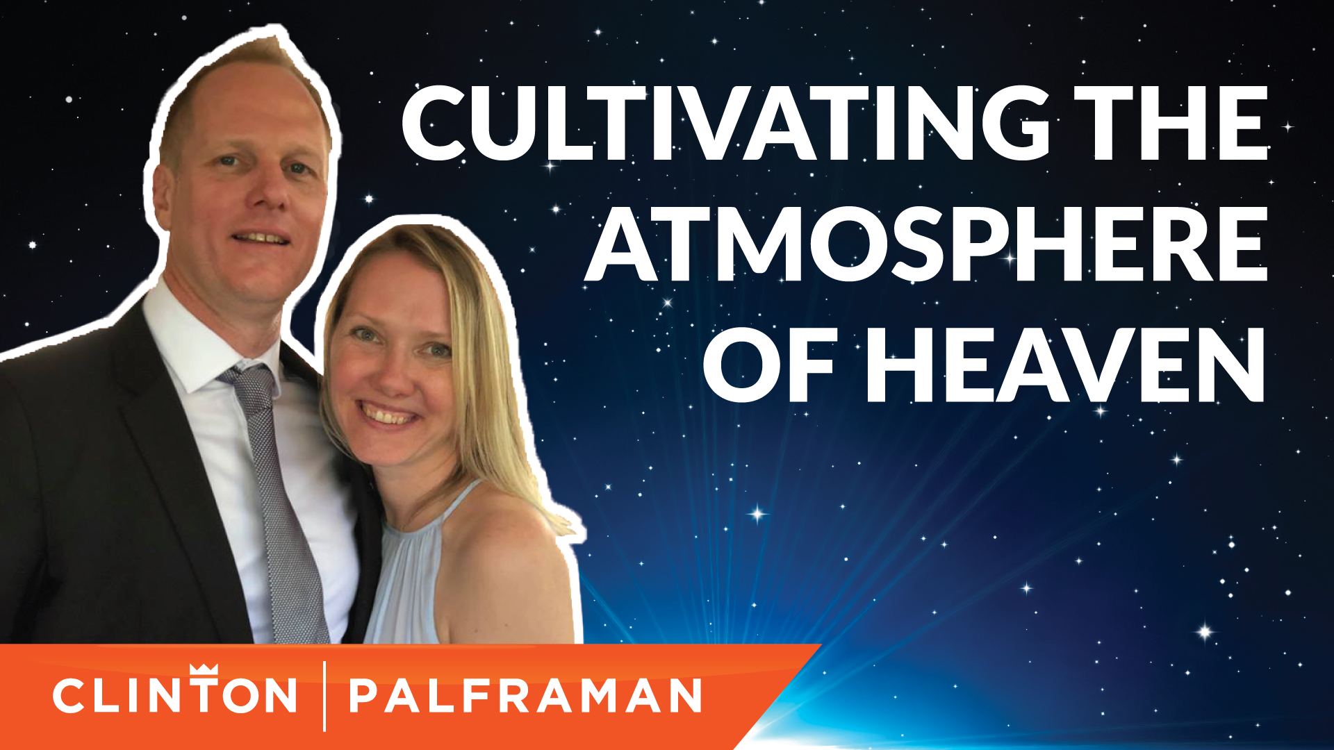 Cultivating The Atmosphere Of Heaven